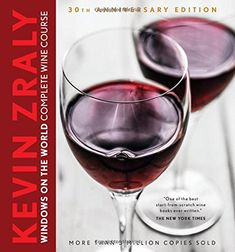 Kevin Zraly Windows on the World Complete Wine Course: 30th Anniversary Edition by Kevin Zraly http://www.amazon.com/dp/1454913649/ref=cm_sw_r_pi_dp_SEHEub1R4YQE5