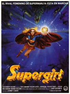 DC Comics in film - 1984 - Spanish poster - Supergirl by Jeannot Szwarc Supergirl Movie, Supergirl Superman, Watch Supergirl, Dc Comics, Marvel Comics Superheroes, 80s Movie Posters, Movie Poster Art, Marvel Dc, Best Superhero Movies