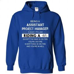 Assistant Project Manager is Just Like Riding. a Bike? - #shirt #long hoodie. CHECK PRICE => https://www.sunfrog.com/LifeStyle/Assistant-Project-Manager-is-Just-Like-Riding-a-Bike-5210-RoyalBlue-Hoodie.html?60505