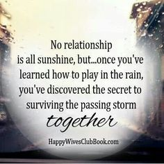 no relationshio is all sunshine...