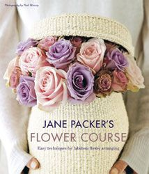 Jane Packer's Flower Course by Jane Packer