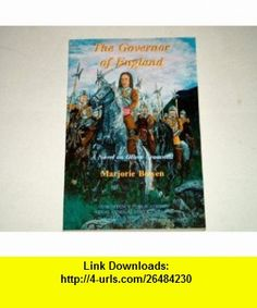 The Governor of England A Novel on Oliver Cromwell (9780921100584) Marjorie Bowen , ISBN-10: 0921100582  , ISBN-13: 978-0921100584 ,  , tutorials , pdf , ebook , torrent , downloads , rapidshare , filesonic , hotfile , megaupload , fileserve