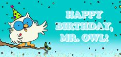 Happy Birthday Mr. Owl! Enter here for a chance to win a box of Tootsie Pops.