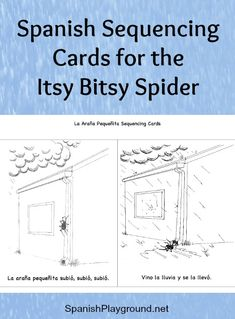 Spanish songs for kids: The Itsy Bitsy Spider. Use this Spanish rhyme with kids learning Spanish. Fingerplay, sequence cards, a video and ideas for Spanish activities on Spanish Playground. #Spanishrhymes #Spanishprintables #Spanishrhyming #Sequencingactivities #Fingerplays http://spanishplayground.net/spanish-sequencing-cards-the-itsy-bitsy-spider/