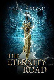 The Eternity Road by Lana Melyan ebook deal