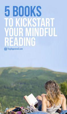 5 Books to Kickstart Your Mindful Reading