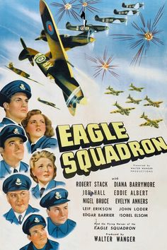 Eagle Squadron (1942). Eager to participate in the war, Americans Chuck Brewer (Robert Stack) and Johnny Coe (Leif Erickson) join the British Royal Air Force and are assigned to an American unit, Eagle Squadron, under the command of Paddy Carson (John Loder)