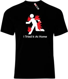 I Tried It At Home Mens T-Shirt only £9.99 at Ryware!