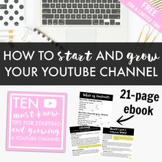 """How to Start and Grow Your YouTube Channel"" is a 21-page e-book that goes over the basics of starting and growing your YouTube channel."