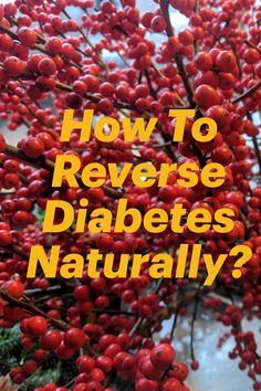 How To Reverse Diabetes Naturally? Diabetes Foods To Avoid, Prevent Diabetes, Diabetes Recipes, Diabetes Diet, Health Diet, Health And Wellness, Health Fitness, Natural Cures, Natural Healing