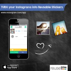 Download at www.reusegram.com/app and Stick your Instagrams over and over - all over!