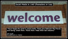 Don't forget the social in #SocialMedia. Treat your followers like friends and family. Greet them. Thank them. Make them feel welcome.
