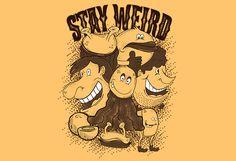 Stay Weird tshirt design