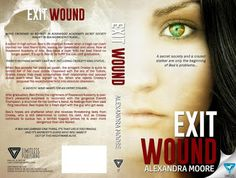 Exit Wound Cover Reveal @amooreauthor @HeaBookToursPR @bookjunkygirls @limitlessbooks - http://roomwithbooks.com/exit-wound-cover-reveal/