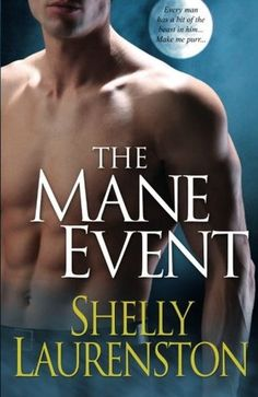 The Mane Event by Shelly Laurenston.   Book 1 of the Shifter Series.  Christmas Pride - Desiree (Dez) MacDermot and Mason (Mace) Llewellyn.  Shaws Tail - Ronnie Lee Reed and Brendon Shaw