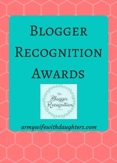 Blogger Recognition Award. Army Wife With Daughters. Blogging