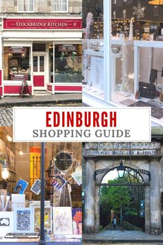 An Ediburgh shopping guide for all the shopping lovers. Our favourite Edinburgh shops& the best neighborhoods to find the coolest items. Edinurgh, Scotland   Edinburgh Travel Guide   Ediburgh travel tips