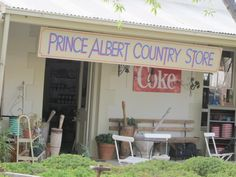 PA country store Prince Albert, Klein Karoo, places to eat. How To Speak French, Pretoria, The Beautiful Country, Beaches In The World, Prince Albert, Travel Companies, Most Beautiful Beaches, Travel Planner, Places To Eat