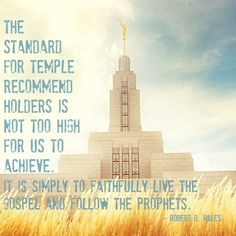 The standard of the Temple.  Elder Robert D. Hales.  The Church of Jesus Christ of Latter-Day Saints.