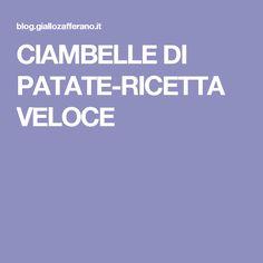 CIAMBELLE DI PATATE-RICETTA VELOCE