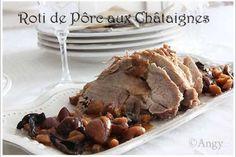 Le rôti de porc de nos forêts ! - Recette Plat : Rôti de porc aux châtaignes & aux cêpes.. par Angy