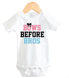 Baby Girl Onesie, Funny Baby Onesie, Baby Girl Onesie, Bows Before Bros Baby girl Onesie, on Etsy, $14.99