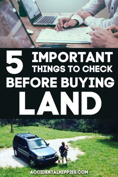 Want to get away from the city, buy land, and build a home? Here are five important legal and financial items you need to check BEFORE you purchase land for your homestead. Real Estate Quotes, Real Estate Tips, Buying A Rental Property, Home Buying, Home Building Tips, Building A House, Cob Building, New Home Checklist, Home Staging Tips