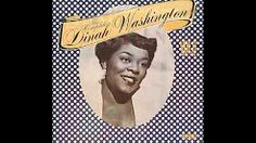 Dinah Washington - Blue Gardenia
