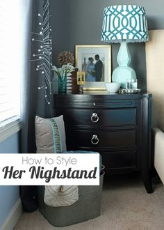 how to place items on ur nightstand