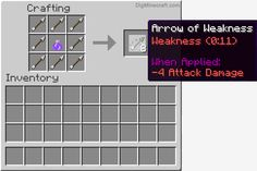 Shoot an Arrow of Weakness at your target and give the Weakness effect in Minecraft  (and more crafting recipes)
