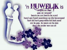 'n Huwelik is omgee en deel Wedding Anniversary Quotes For Couple, Anniversary Words, Wish Quotes, Cute Quotes, Happy Wedding Wishes, Birthday Prayer, Afrikaanse Quotes, Birthday Wishes Quotes, Marriage Advice