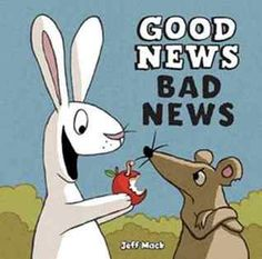 Cute story about optimism and pessimism told via pictures and only using the words Good News Bad News throughout the book. Readers infer by looking at the pictures. Great mentor text for inference making in the younger grades.
