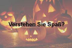 Verstehen Sie Spaß? Die besten Halloween-Streiche