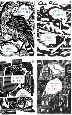 Faber's 80th Anniversary Poetry Editions (compiling poems of Sylvia Plath, T.S. Eliot, Ted Hughes and W.H. Auden) feature glorious wood cuttings for cover art.  Designers: Paul Catherall, Clare Curtis, Mark Hearld, Peter Lawrence.