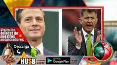 Peña Nieto confiesa que Juan Carlos Osorio lo ha estado aconsejando para...