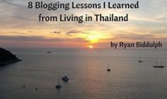 8 Blogging Lessons I Learned from Living in Thailand (Audio Book)