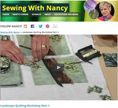 Watch Sewing With Nancy Online Landscape Quilting Workshop Nancy Zieman Natalie Sewell