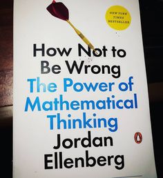 Jordan Ellenberg - How not to be wrong, the power of mathematical thinking 060817.  #now #nowreading #jordanellenberg #reading #bookstagram