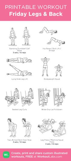 Friday Legs & Back : my visual workout created at WorkoutLabs.com • Click through to customize and download as a FREE PDF! #customworkout