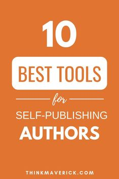 Top 10 best tools that will save you loads of time and give you more time for what you do best. Write. Best free tools for self-publishing authors. Must-have tools for self-published authors. Self Publishing Tips #selfpublishingtips #kindlepublishing #bookmarketing #makemoneyonline