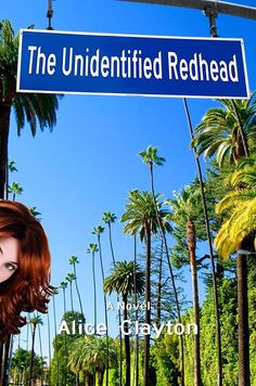 The Unidentified Redhead - by Alice Clayton