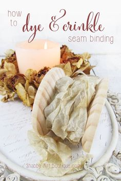 How to dye and crinkle seam binding ribbon - Shabby Art Boutique