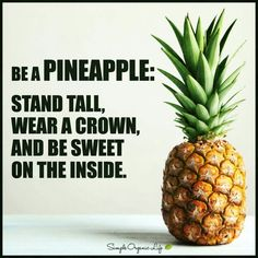 Pineapple  courage
