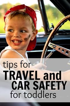 Tips for travel and car safety for toddlers #ad
