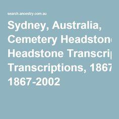 Sydney, Australia, Cemetery Headstone Transcriptions, 1867-2002