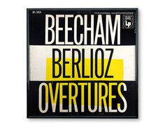 Beecham*, Berlioz* - Beecham Berlioz Overtures (Vinyl, LP, Album) at Discogs Modern Typeface, New York School, Cover Band, Overture, 1975, Album Design, Corporate Design, Album Covers, Mid-century Modern