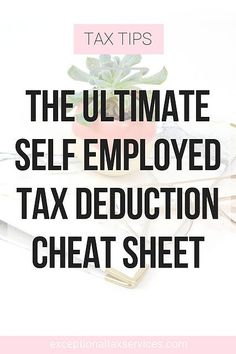 The Ultimate Self Employed Deduction Cheat Sheet! - Exceptional Tax Services - Small business tips, tricks and strategies - The Ultimate Self Employed Tax Deduction Cheat Sheet. Tax Deduction list for Small Business Owners. Small Business Bookkeeping, Small Business Tax, Bookkeeping Services, Business Tips, Farm Business, Business School, Business Planning, Business Accounting, Small Business Resources