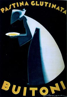 Poster by Federico Seneca, Pastina Glutinata Buitoni. Vintage Italian Posters, Vintage Advertising Posters, Poster Vintage, Vintage Travel Posters, Vintage Advertisements, Retro Posters, Print Advertising, Movie Posters, Vintage Labels