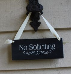 No Soliciting Sign Handpainted Wood Sign/Decorative Sign/ YOU Choose Color