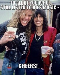 Yeah, except Aerosmith is SEVENTIES music, not eighties music! Black Metal, Heavy Metal, Eighties Music, Metal Meme, Steven Tyler Aerosmith, Blues, Music Memes, Music Quotes, Band Quotes